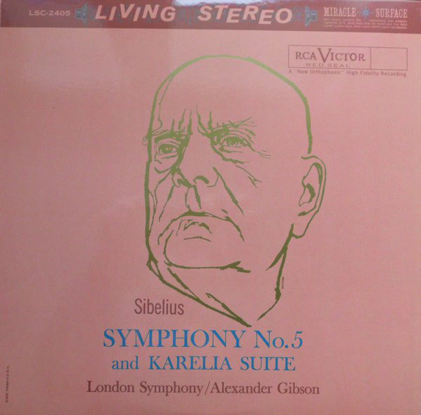 Jean Sibelius – The London Symphony Orchestra, Alexander Gibson – Symphony No. 5 And Karelia Suite (LP, Album, RE, RM)
