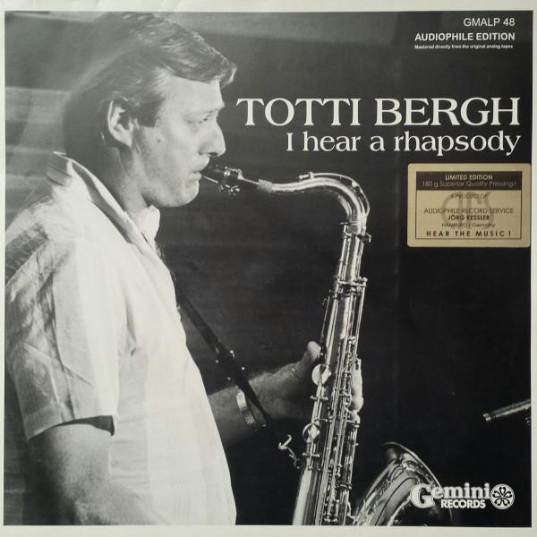 Totti Bergh – I Hear A Rhapsody (Vinyl)
