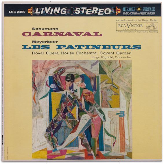 Robert Schumann, Giacomo Meyerbeer, Orchestra Of The Royal Opera House, Covent Garden, Hugo Rignold – Carnaval, Les Patineurs (Vinyl)