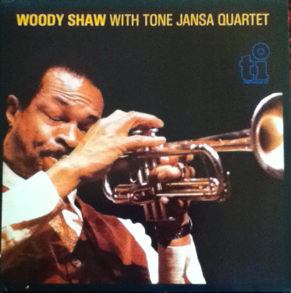 Woody Shaw With Tone Janša Kvartet – Woody Shaw With Tone Jansa Quartet (Vinyl)
