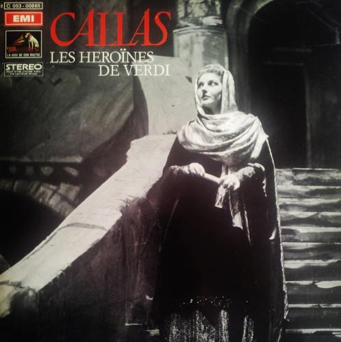 Maria Callas – Les Héroïnes De Verdi  (Vinyl)