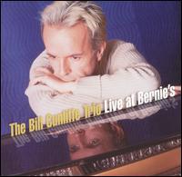 Bill Cunliffe Trio – Live At Bernie's (Vinyl)