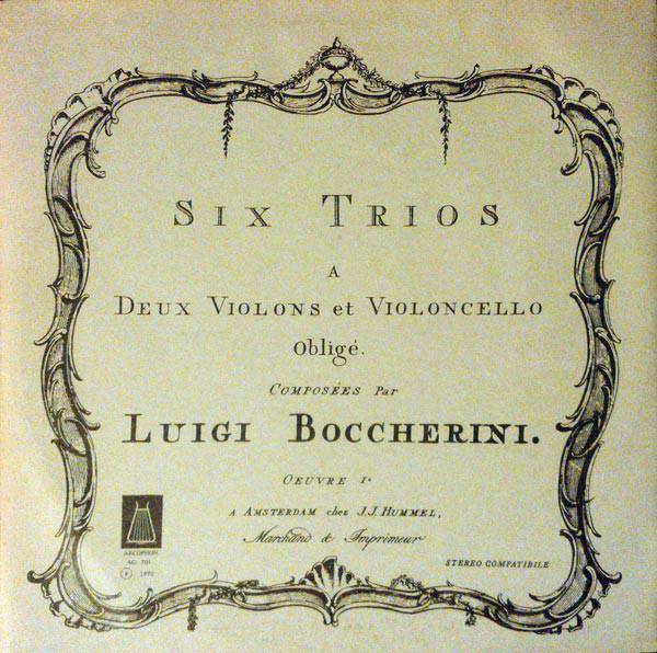 Luigi Boccherini – Trio Arcophon – Six Trios A Deux Violons Et Violoncello Obligé – Ouvre I (2xLP, Album) (Near Mint (NM or M-))