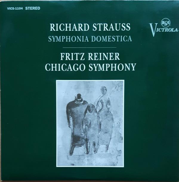 Richard Strauss ; Fritz Reiner –  The Chicago Symphony Orchestra – Symphonia Domestica (Vinyl)