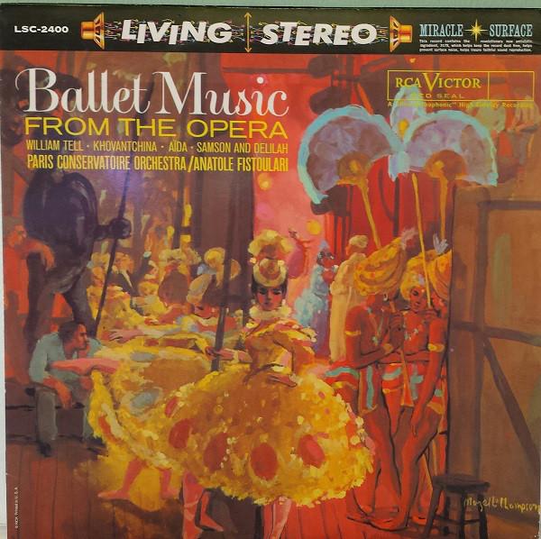 Orchestre De La Société Des Concerts Du Conservatoire, Anatole Fistoulari – Ballet Music From The Opera (LP, Album, RE, 180)