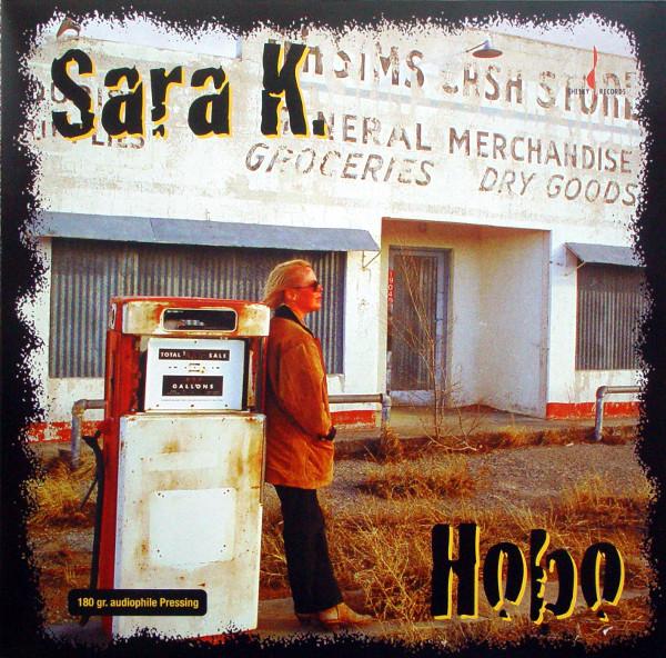 Sara K. – Hobo (LP, RE, 180) (Near Mint (NM or M-))