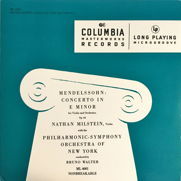 Nathan Milstein, The New York Philharmonic Orchestra, Bruno Walter – Mendelssohn: Concerto In E Minor For Violin And Orchestra Op. 64 (Vinyl)