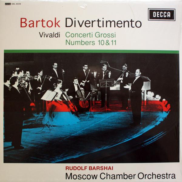 Béla Bartók, Antonio Vivaldi, Rudolf Barshai, Moscow Chamber Orchestra – Divertimento / Concerti Grossi Numbers 10 & 11 (LP, RE) (Mint (M))