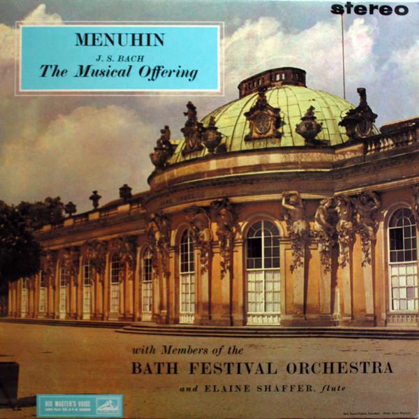 Yehudi Menuhin, Johann Sebastian Bach, Bath Festival Orchestra, Elaine Shaffer – The Musical Offering (Vinyl)
