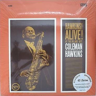 Coleman Hawkins – Hawkins! Alive! At The Village Gate (4xLP, S/Sided, Album, Ltd, RE, RM)