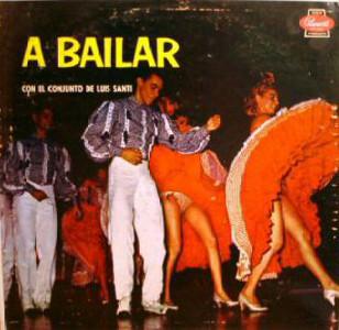 Luis Santi Y Su Conjunto – A Bailar Con El Conjunto De Luis Santi (LP, Album) (Very Good (VG))