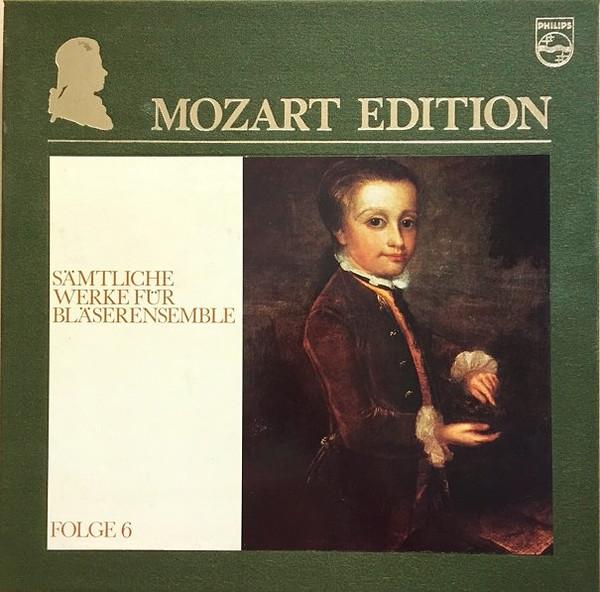 Wolfgang Amadeus Mozart – Mozart Edition 6 ● Sämtliche Werke Für Bläserensemble (Vinyl)