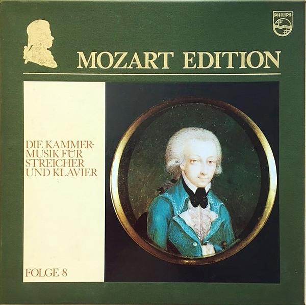Wolfgang Amadeus Mozart – Mozart Edition 8 ● Die Kammermusik Für Streicher Und Klavier (Vinyl)