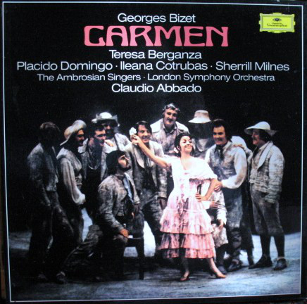 Georges Bizet – Teresa Berganza, Placido Domingo, Ileana Cotrubas, Sherrill Milnes, The Ambrosian Singers, London Symphony Orchestra*, Claudio Abbado – Carmen (Vinyl)